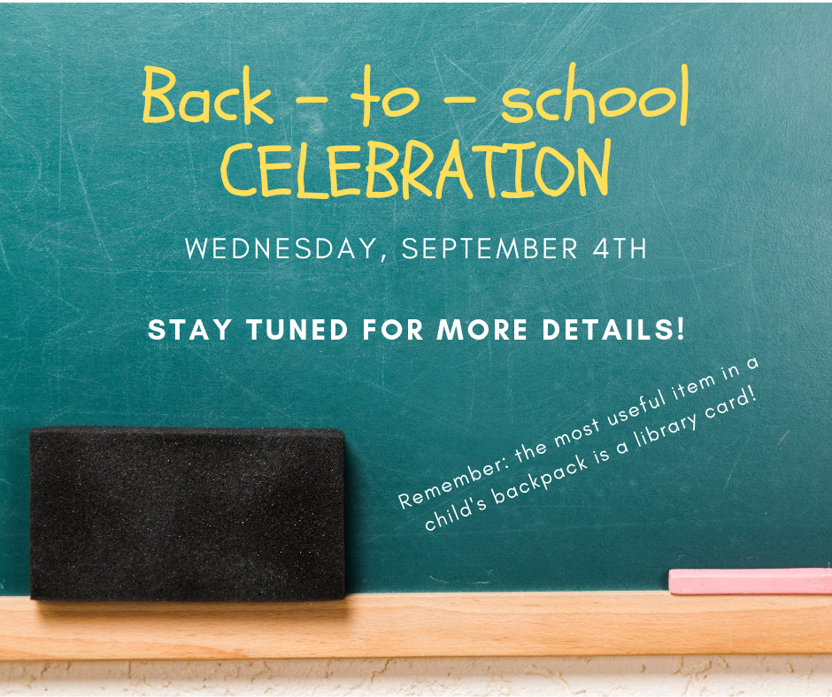 Back-to-school celebration. Wed September 4. Stay tuned for more details!