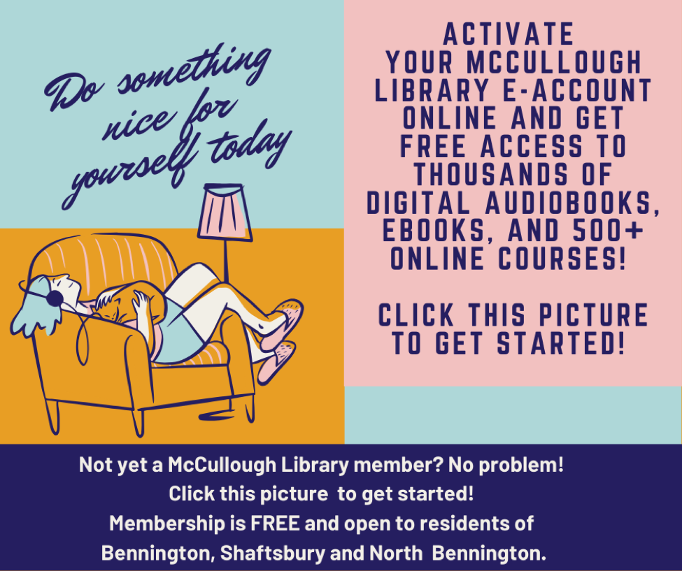 Activate your Library e-account online for free access to thousands of digital audiobooks, ebooks and 500+ online courses! If you don't have a library account, click image to get started.