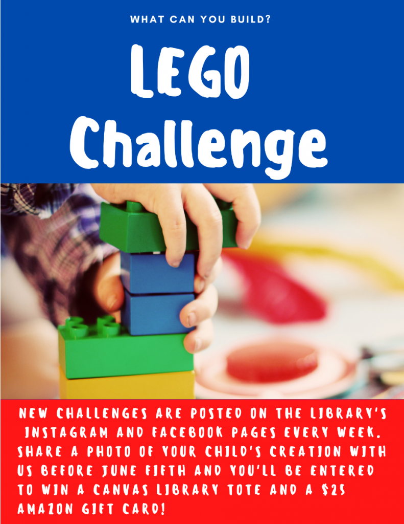 New Lego Challenges are posted on the Library's instagram and Facebook pages every week. Share a photo of your child's creation before June 5 and you'll be entered to win a canvas library tote and a $25 amazon gift card!