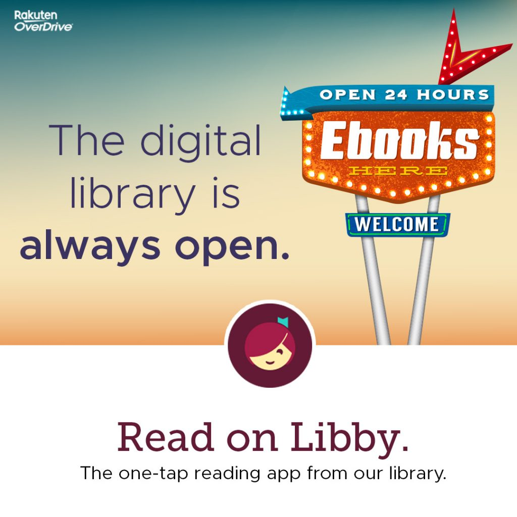 The digital library is always open. Read on Libby. The one-tap reading app from our library.