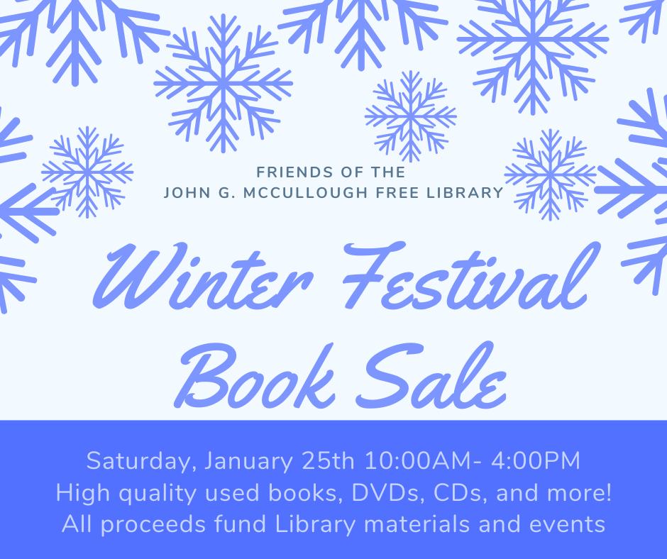 Winter Festival Book Sale. Saturday January 25, 10am-4pm.