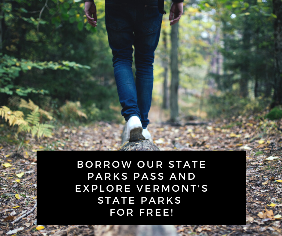 Borrow our State Parks Pass and explore Vermont's State Parks for free!
